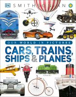 Cars, Trains, Ships & Planes
