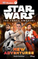 Star Wars, the Force Awakens, New Adventures