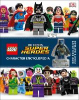 LEGO DC Comics Super Heroes Character Encyclopedia