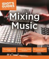 Idiot's Guides Mixing Music