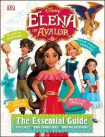 Elena of Avalor : the essential guide