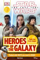 Heroes of the galaxy
