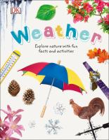 Weather : explore nature with fun facts and activities
