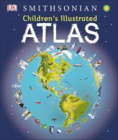 Smithsonian Children's Illustrated Atlas
