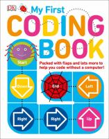 My first coding book : packed with flaps and lots more to help you code without a computer!