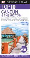 Cancun & the Yucatan
