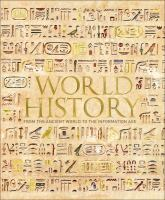 World History From the Ancient World to the Information Age.