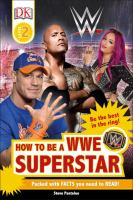 How to Be A WWE Superstar