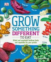 Grow Something Different to Eat