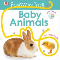 FOLLOW THE TRAIL: BABY ANIMALS [board Book]