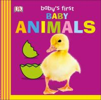 BABY'S FIRST BABY ANIMALS [board Book]
