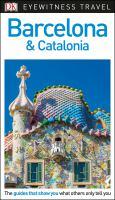 Eyewitness Travel Barcelona & Catalonia