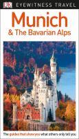 Eyewitness Travel Munich & the Bavarian Alps