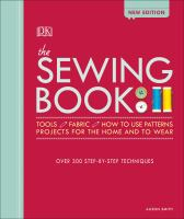 Sewing Book: Over 300 Step-By-Step Techniques