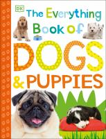 The Everything Book of Dogs & Puppies