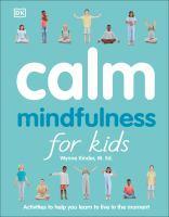 Calm : mindfulness for kids