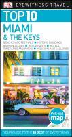 Top 10 Miami & the Keys