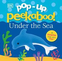 POP-UP PEEKABOO: UNDER THE SEA [board Book]