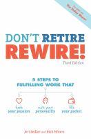 Don't Retire, Rewire!