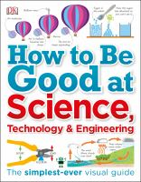 How to Be Good at Science, Technology, & Engineering