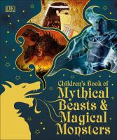 Image: Children's Book of Mythical Beasts & Magical Monsters