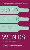 Good, better, best wines