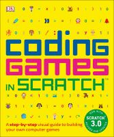 Coding Games in Scratch, 2nd Edition