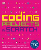 Coding Projects in Scratch, 2nd Edition