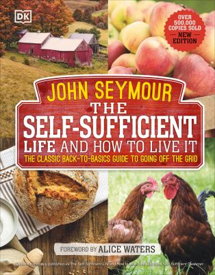 The Self-sufficient Life & How to Live It