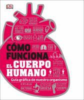 Cómo funciona el cuerpo humano