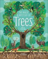 The Magic & Mystery of Trees