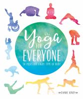 Yoga for everyone : 50 poses for every type of body