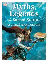 Myths, Legends & Sacred Stories