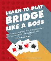 Learn to Play Bridge Like A Boss
