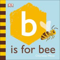B Is for Bee