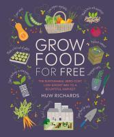 Grow food for free