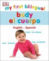 MY FIRST BILINGUAL BODY / CUERPO