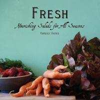 Fresh Nourishing Salads for All Seasons