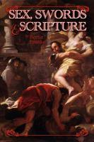 Sex, Swords and Scripture