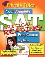 Your Complete SAT Critical Reading Prep Course With Amy Lucas