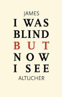 I Was Blind but Now I See