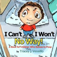 I Can't, I Won't No Way!