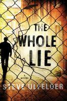 The Whole Lie