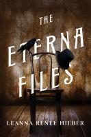 The Eterna Files Series, Book 1