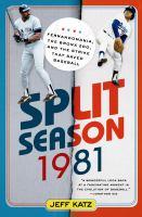 Split Season-- 1981