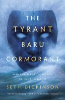 The Tyrant Baru Cormorant