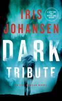 Dark Tribute--an Eve Duncan Novel