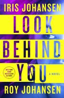 Look Behind You--A Novel: Kendra Michaels Series, Book 5