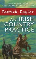 An Irish Country Practice : An Irish Country Novel