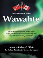 Wawahte : Indian residential schools